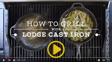 Video on how to grill with Lodge cast iron