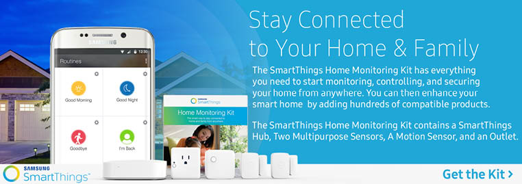 Stay Connected to your home and family with the Samsung SmartThings Home Monitoring Kit