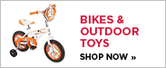 Bikes and Outdoor Toys