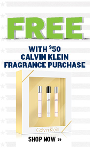 FREE GIFT WITH $50 CALVIN KLEIN FRAGRANCE PURCHASE