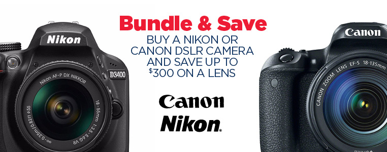 Buy a Nikon or Canon DSLR Camera and Save up to $300 on a Lens