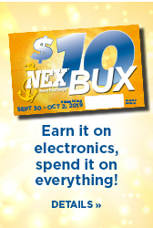 Earn $10 NEX Bux for every $100 spent on Electronics