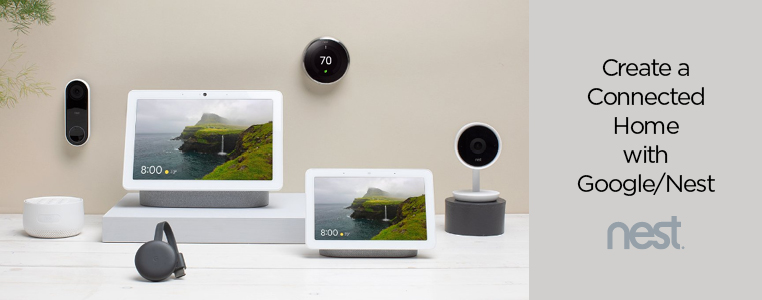 Create a Connected Home with Google and Nest