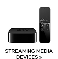 Streaming Media Devices