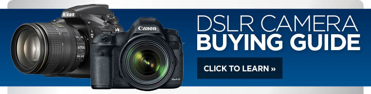 Visit our DSLR Camera Buying Guide