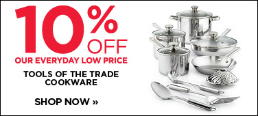10% off Tools of the Trade cookware