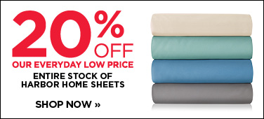 20% off entire stock of Harbor Home sheets