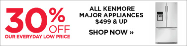 30% off Kenmore appliances $499 and up