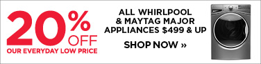 20% off Whirlpool and Maytag appliances $499 and up