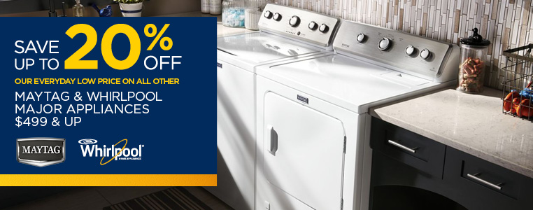 Save Up To 20% Off Select Whirlpool & Maytag Major Appliances