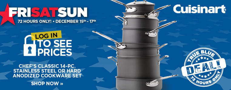 True Blue Deal: CHEF'S CLASSIC 14-PC. STAINLESS STEEL or HARD ANODIZED COOKWARE SET
