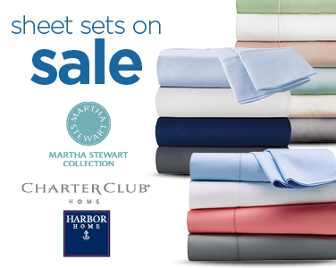SHEET SETS ON SALE FROM MARTHA STEWART COLLECTION, CHARTER CLUB AND HARBOR HOME