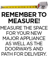 Remember to measure for your new appliances first!