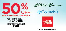 50% off Outerwear and Apparel from The North Face, Columbia and Eddie Bauer