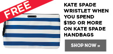 Free Kate Spade wristlet when you spend $150 or more on Kate Spade Handbags