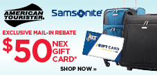 $50 mail in rebate on Samsonite and American Tourister luggage