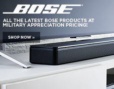 Bose special Military pricing is here