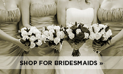 Shop for Bridesmaids