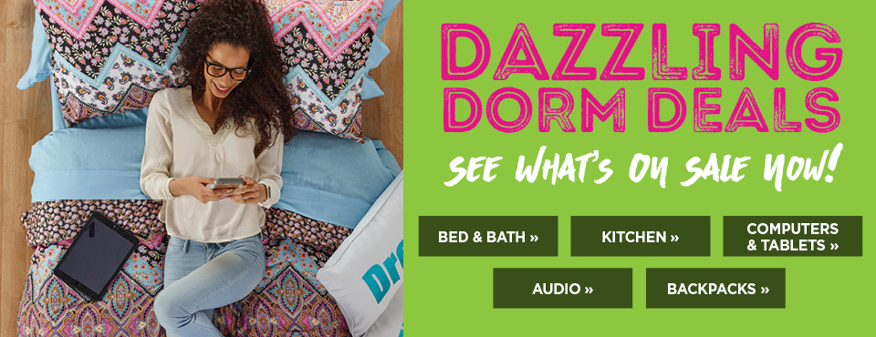 Dazzling Dorm Deals. See what's on sale now