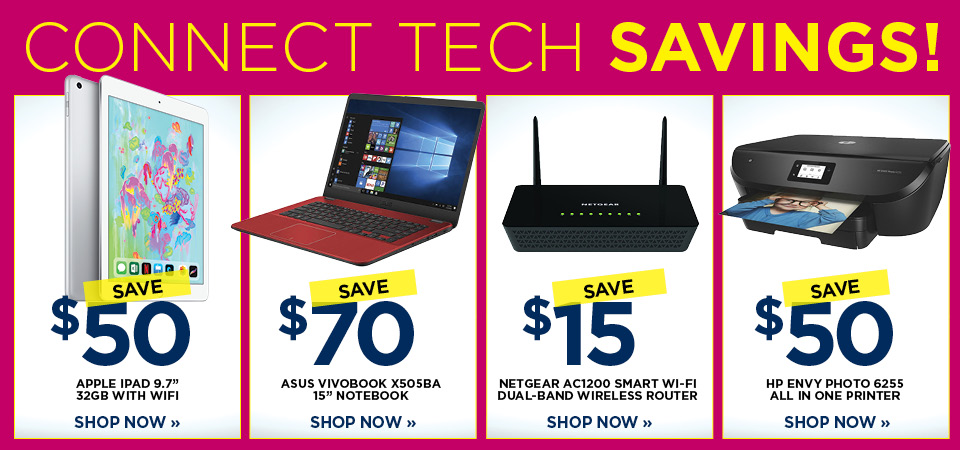 Connect Tech Savings Continue