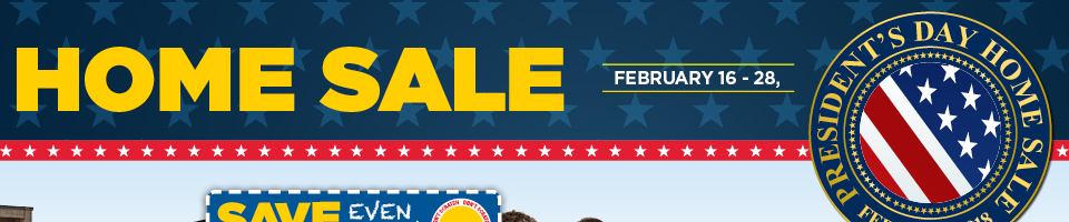 President's Day Home Sale