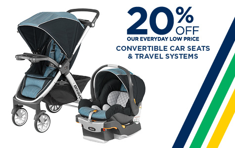 20% Off Convertible Car Seats & Travel System