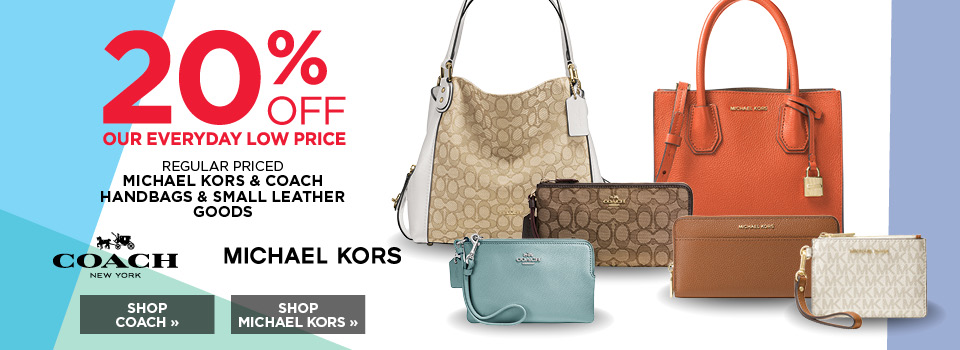 20% off Michael Kors and Coach handbags and small leather goods