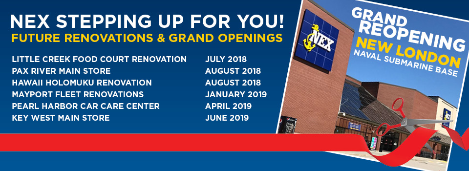 NEX Renovations and Grand Openings