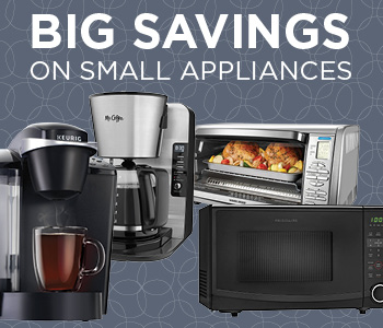 Save Big on Small Appliances