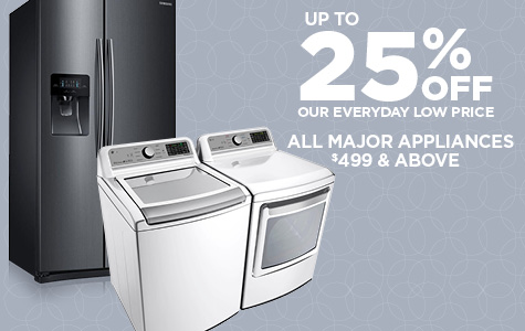 25% Off Major Appliances $499 and Up