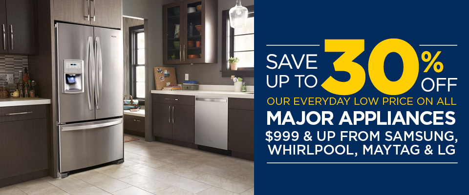 Save Up to 30% Off Select Major Appliances from Samsung, Whirlpool, Maytag and LG