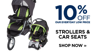 10% Off Strollers & Car Seats