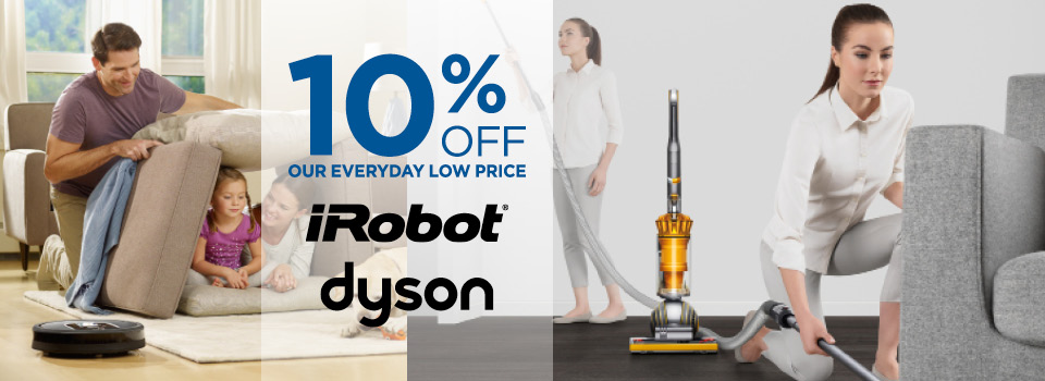 Save 10% Off All Dyson and iRobot Vacuums
