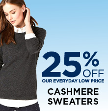 25% Off Cashmere Sweaters