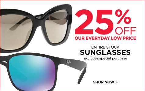 25% off Entire Stock of sunglasses