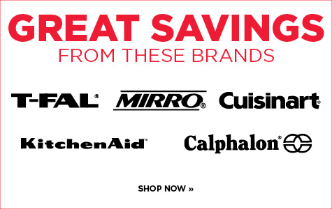 Great Savings on select cookware brands