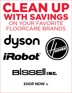 Clean Up with Savings on your favorite Floorcare brands