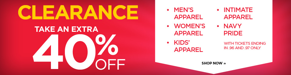 Shop our Clearance Event for 40% off our already low prices