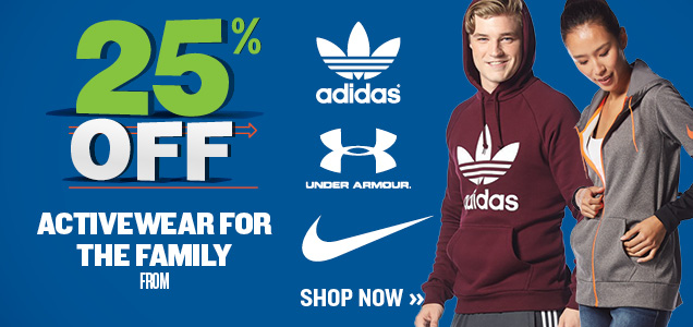 25% OFF ACTIVEWEAR FOR THE FAMILY FROM NIKE, ADIDAS AND UNDER ARMOUR