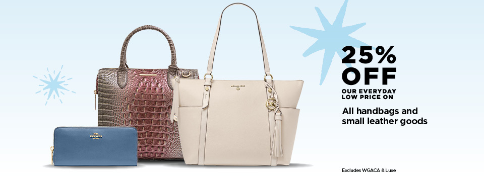 25% Off All handbags and small leather goods
