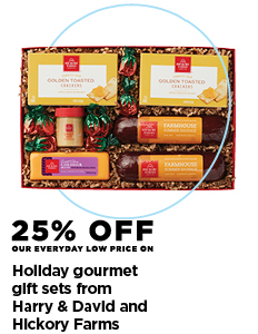 25% off holiday gourmet gift sets from Harry & David and Hickory Farms