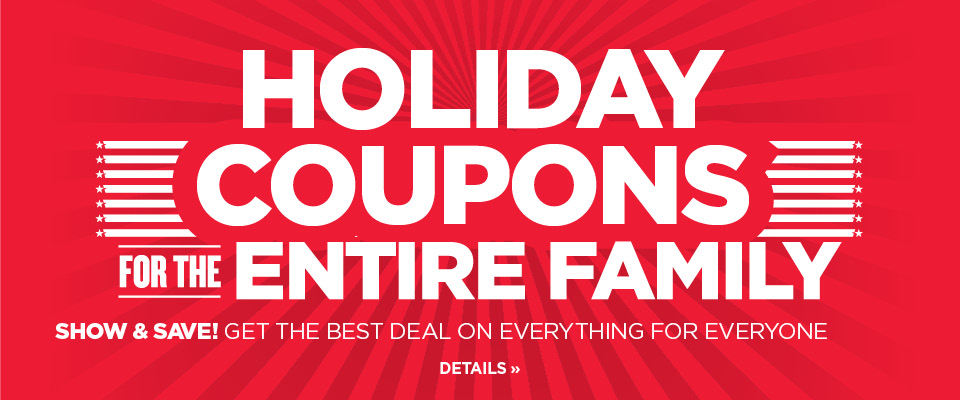 Holiday coupons for the whole family