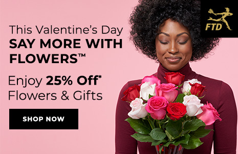 Enjoy 25% Off Flowers & Gifts from FTD