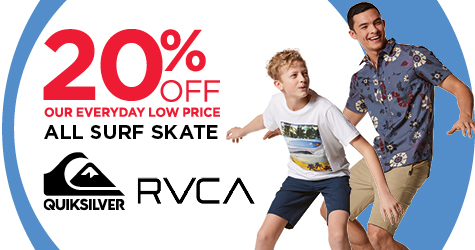 20% OFF SURF AND SKATE FROM RVCA AND QUIKSILVER