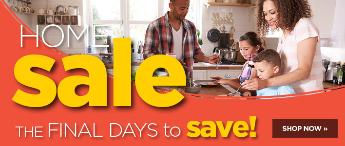 Final Days to save in our home sale