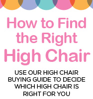 Explore our High Chair Guide