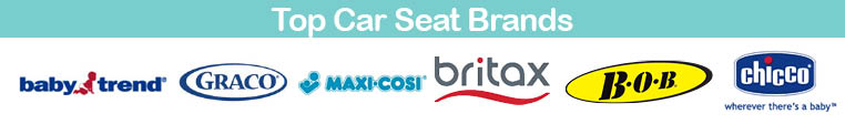 TOP CAR SEAT BRANDS