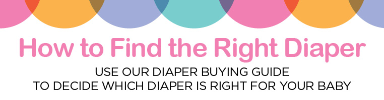 FIND THE RIGHT DIAPERS