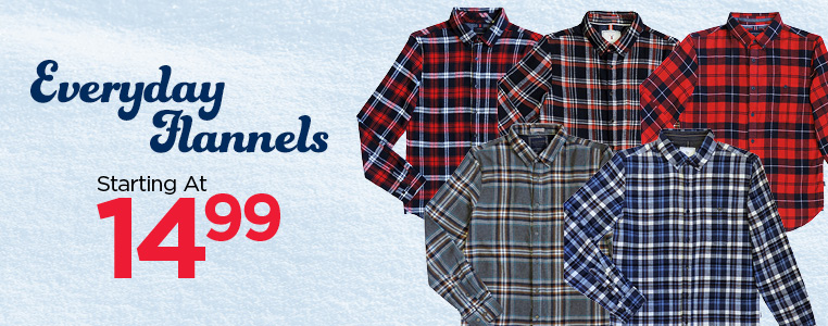 Everyday Flannels starting at 14.99