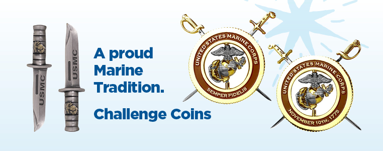 A proud Marine Tradition. Challenge Coins